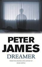 Dreamer by Peter James (Paperback, 2005)