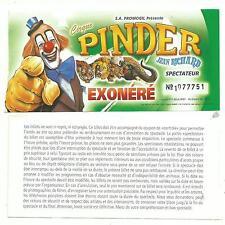 entrée gratuite billet usagé du cirque Pinder Jean Richard pour collection TTB