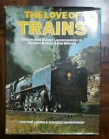 The Love of Trains Hardback Book by Victor Hand & Harold Edmonson