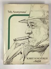 Mr. Anonymous Robert W. Woodruff Of Coca-cola