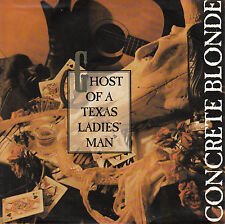 """CONCRETE BLONDE  Ghost Of A Texas Ladies' Man PICTURE SLEEVE 7"""" 45 record RARE!"""