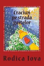 Craciun Pe Strada Gastelor by Rodica Iova (2014, Paperback)