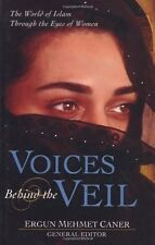 Voices Behind the Veil: The World of Islam Through