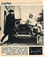PUBLICITE ADVERTISING  1960   JUPITER  vetements de pluie
