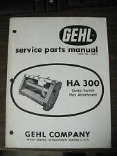Gehl Service Parts Manual for HA 300 Quick Switch Hay Attachment