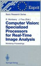 Computer Vision: Specialized Processors for Real-Time Image Analysis:-ExLibrary
