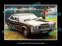 OLD POSTCARD SIZE PHOTO OF 1976 FORD FAIRLANE 500 LAUNCH PRESS PHOTO 1
