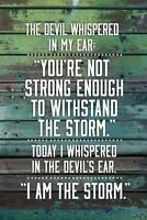 I Am The Storm Quote Wood Motivational Mural Inch Poster 36x54 inch
