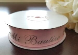 "7/8"" 25 Yards Pink Sliver Metallic Favor/""MI BAUTIZO""/BAPTISM Satin Ribbon"