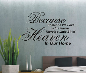 Because someone we love is in heaven wall art sticker quote - 4 sizes - wa09