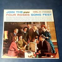 Join The Four Roses Song Fest Vol. II: RCA Victor Custom Records 1960 Vinyl LP