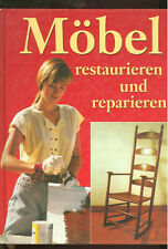 Möäbel restaurieren und reparieren