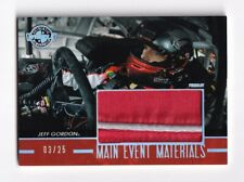 2011 Main Event MATERIALS HOLOFOIL Jeff Gordon BV$50! #03/25! RARE--SWEET PATCH!