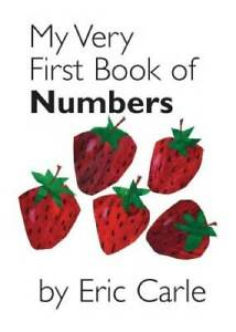 My Very First Book of Numbers - Board book By Carle, Eric - GOOD