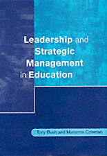 Leadership and Strategic Management in Education (Centre for Educational Leaders