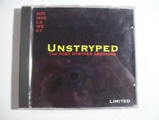 2000 Michael Sweet Unstryped The Post Stryper Sessions CD RARE!