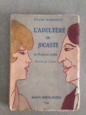 SYLVAIN BONMARIAGE / L'ADULTERE DE JOCASTE et d'autres récits /SEHEUR 1931