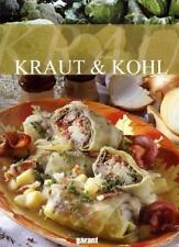 Kraut & Kohl (2010, Gebunden)