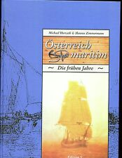 OSTERREICH MARITIM, (Austrian Maritime history- the early Years) Horvath, HB VG