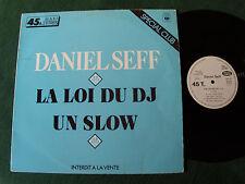 "DANIEL SEFF : La loi du D.J. / Un slow 12"" MAXI 45T French PROMO CLUB CBS SDC 83"