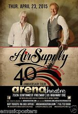 "AIR SUPPLY ""40th ANNIVERSARY TOUR"" 2015 HOUSTON CONCERT POSTER - Oz Pop Legends!"