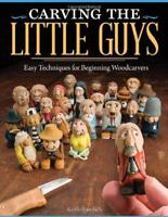 Carving the Little Guys by Keith Randich, NEW Book, (Paperback) FREE & Fast Deli