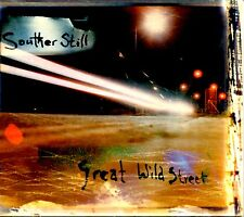 SOUTHER STILL - GREAT WILD STREET - DIGIPAK CD ALBUM - NEAR MINT