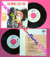 LP 45 7'' VALLI The more i see you 1986 holland EPIC EPC 650110 7 no cd mc dvd
