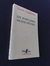 Littérature les fontaines silencieuses de Louis Calaferte