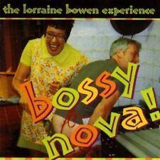 LORRAINE BOWEN - BOSSY NOVA! NEW CD