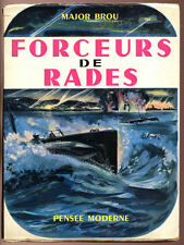 MAJOR BROU, FORCEURS DE RADES (GUERRE MARITIME)