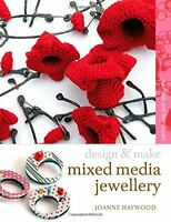 Mixed-media Jewellery: Methods and Techniques (De... by Joanne Haywood Paperback