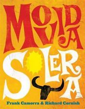 MoVida Solera, Cornish, Richard, Camorra, Frank, Good Book
