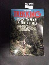 Venturini TREKKING 100 ITINERARI IN TUTTA ITALIA (69 D 5)