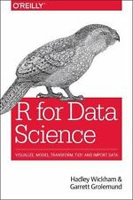 R for Data Science: Import, Tidy, Transform, Visualize, and Model Data (Paperbac