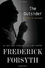 The Outsider: My Life in Intrigue-Frederick Forsyth, 9780399176074