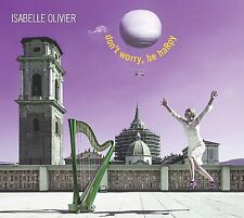 Don'T Worry, Be Harpy - Isabelle Olivier - CD NEUF sous blister.