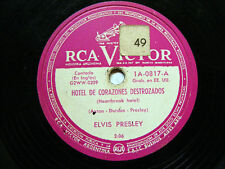 ELVIS PRESLEY Rca Victor 1A-0817 ARGENTINA 78rpm HEARTBREAK HOTEL / I WAS THE ON