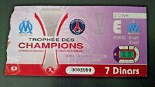 PSG OM PARIS ST GERMAIN MARSEILLE TICKET COLLECTOR TROPHEE CHAMPIONS A RADES