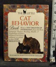Little Cat Behavior Book Being a Tiny Treasury of Information.Raincoast 1992