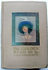 L M Montgomery THE GOLDEN ROAD  1st impression 1913 beige boards