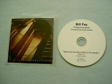 BILL FAY A Page Incomplete promo CD single Who Is The Sender?