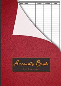 Accounts Book Self Employed: Simple Bookkeeping Account Book For Small Sole and