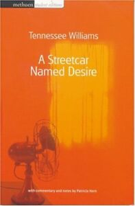 A Streetcar Named Desire (Methuen Student Editions) By Tennessee Williams, Patr