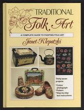 Traditional Folk Art (Hardback, 1994) Janet Klepatzki