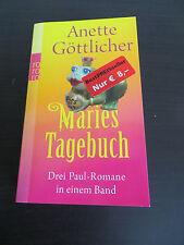 Anette Göttlicher - Maries Tagebuch - 3 Paul-Romane - Aus die Maus Wer ist Paul