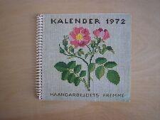 1972 HAANDARBEJDETS FREMME Cross Stitch Calendar Gerda Bengtsson Roses Rosehips