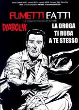 FUMETTI FATTI La droga nel mondo dei fumetti