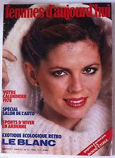 Magazine Femmes d'Aujourd'hui 3/01/1978; Le Blanc/ Salon Auto/ Sport d'Hiver