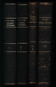 Alois Musil: Arabia Petraea (1907-1908). 3 Bände (in 4 Bänden, komplett).